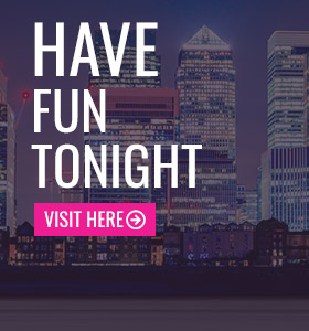 Have fun tonight in Canary Wharf